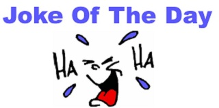 What Is The Joke Of The Day--Tell Me The Joke Of The Day Funny