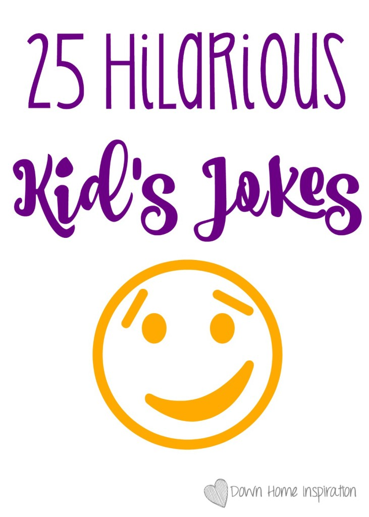 25 Hilarious Kid's Jokes