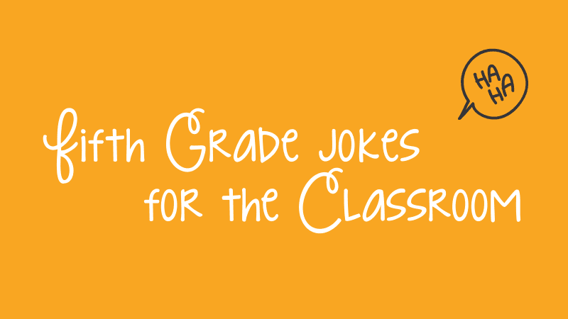 25 Funny Fifth Grade Jokes to Start The Day